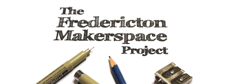fredericton makerspace